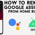 آموزش غیر فعال کردن اجرای Google Assistant با فشردن دکمه هوم